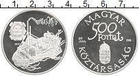Изображение Монеты Венгрия 500 форинтов 1994 Серебро Proof- Корабль Каролина