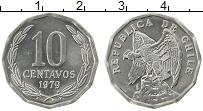 Изображение Монеты Чили 10 сентаво 1979 Алюминий UNC-