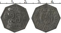 Изображение Монеты Германия : Нотгельды 25 пфеннигов 0 Цинк XF Бюр