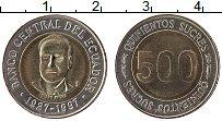 Изображение Монеты Эквадор 500 сукре 1997 Биметалл UNC-
