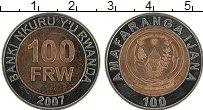 Изображение Монеты Руанда 100 франков 2007 Биметалл UNC-