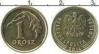 Изображение Монеты Польша 1 грош 2014 Латунь UNC-