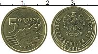 Продать Монеты Польша 5 грош 2014 сталь покрытая латунью