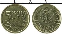 Изображение Монеты Польша 5 грош 2014 Латунь UNC-