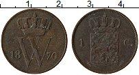 Изображение Монеты Нидерланды 1 цент 1870 Медь VF Вильгельм