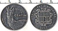 Изображение Монеты Андорра 1 сентим 2002 Алюминий UNC- Газель