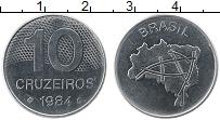 Изображение Монеты Бразилия 10 крузейро 1984 Медно-никель UNC-