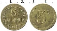 Изображение Монеты Франция 5 сантим 0 Латунь XF `Ним. Кафе ресторан