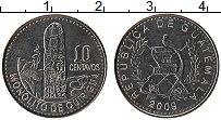 Продать Монеты Гватемала 10 сентаво 2009 Медно-никель
