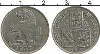 Изображение Монеты Бельгия 1 франк 1939 Медно-никель XF