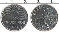Изображение Монеты Бразилия 5 крузейро 1984 Медно-никель XF