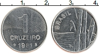 Изображение Монеты Бразилия 1 крузейро 1981 Железо XF Бамбук