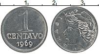 Изображение Монеты Бразилия 1 сентаво 1969 Железо UNC-