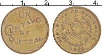 Изображение Монеты Гватемала 1 сентаво 1948 Латунь XF-