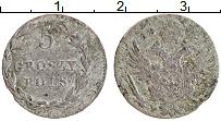 Продать Монеты 1801 – 1825 Александр I 5 грош 1821 Серебро