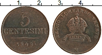 Продать Монеты Венеция 5 чентезимо 1822 Медь