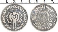 Изображение Монеты Венгрия 200 форинтов 1979 Серебро Proof- Международный год де