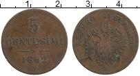Изображение Монеты Ломбардия 5 чентезимо 1852 Медь XF Австрийская оккупаци