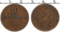 Изображение Монеты Ломбардия 10 чентезимо 1852 Медь XF Австрийская оккупаци