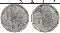 Изображение Монеты Франция 2 франка 1995 Медно-никель UNC- 100 лет со дня смерт