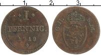 Продать Монеты Саксе-Мейнинген 1 пфенниг 1817 Медь
