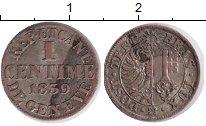 Изображение Монеты Швейцария Женева 1 сентим 1839 Серебро XF-