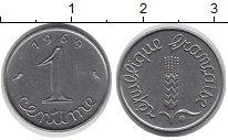 Изображение Дешевые монеты Европа Франция 1 сентим 1969 нержавеющая сталь XF