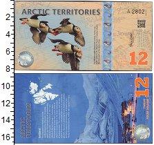 Изображение Банкноты Арктика 12 долларов 2014  UNC