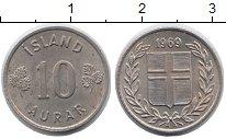 Изображение Монеты Исландия 10 аурар 1969 Медно-никель XF