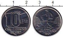 Изображение Монеты Южная Америка Бразилия 10 крузейро 1991 Медно-никель UNC