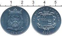 Изображение Монеты Европа Андорра 1 сентим 2002 Алюминий XF