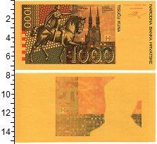 Изображение Банкноты Хорватия 1000 кун 1993  UNC Образец л.с.