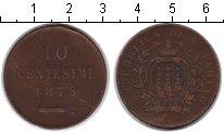 Изображение Монеты Европа Сан-Марино 10 сентесим 1875 Медь VF
