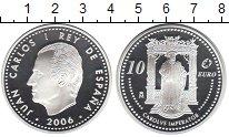 Изображение Монеты Испания 10 евро 2006 Серебро Proof- Хуан Карлос I. Импер