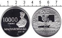Изображение Монеты Венгрия 10000 форинтов 2014 Серебро UNC- Художник Спаний Бела