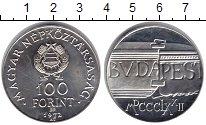 Изображение Монеты Венгрия 100 форинтов 1972 Серебро UNC- Соединение Буды и Пе
