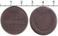 Изображение Монеты Германия Саксония 3 пфеннига 1800 Медь VF