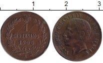Изображение Монеты Италия 1 сентесимо 1905 Медь XF