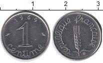 Изображение Барахолка Франция 1 сантим 1969 Железо XF