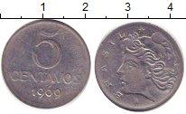 Изображение Барахолка Бразилия 5 сентаво 1969 Медно-никель XF-