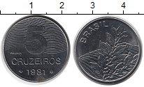 Изображение Монеты Бразилия 5 крузейро 1981 Сталь UNC-