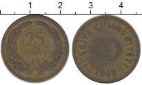 Изображение Дешевые монеты Турция 25 куруш 1949 Латунь VF-