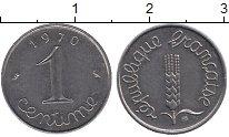 Изображение Дешевые монеты Франция 1 сантим 1970 нержавеющая сталь XF