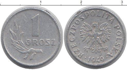 Монеты польские 1 грош 1949 цена стоимость 10 копеек 1955 года цена