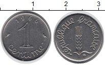 Изображение Барахолка Франция 1 сентим 1966 нержавеющая сталь XF