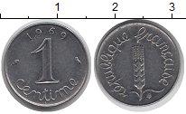 Изображение Дешевые монеты Франция 1 сентим 1969 нержавеющая сталь XF