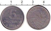 Изображение Дешевые монеты Бразилия 5 крузейро 1980 нержавеющая сталь XF