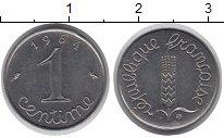 Изображение Барахолка Франция 1 сантим 1964 Медно-никель XF