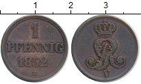 Изображение Монеты Ганновер 1 пфенниг 1852 Медь XF