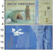 Изображение Банкноты Арктика 1 1/2 доллара 2014  UNC